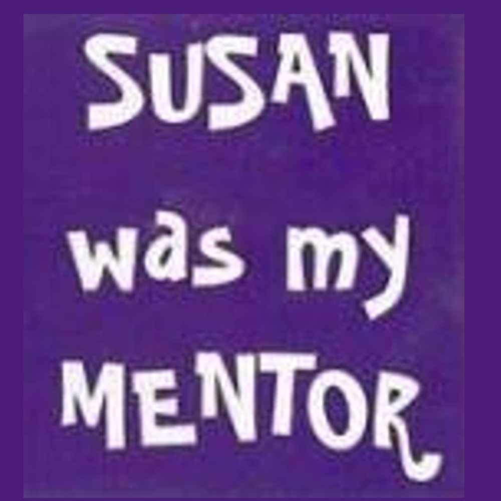 Susan was my mentor